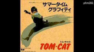 TOM☆CAT - ON THE STREET