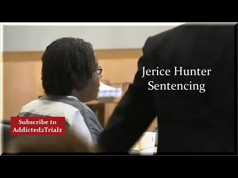 Jerice Hunter Sentencing