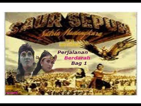 SAUR SEPUH Episode 2 Perjalanan Berdarah (Bag 1)