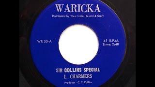 Lloyd Charmers - Sir Collins Special [Waricka]