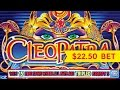 Cleopatra Slot - HIGH LIMIT $22.50 Max Bet BIG WIN Bonus!