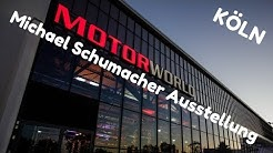 MOTORWORLD KÖLN - MICHAEL SCHUMACHER AUSSTELLUNG UND VIELES MEHR - DEUTSCH/GERMAN