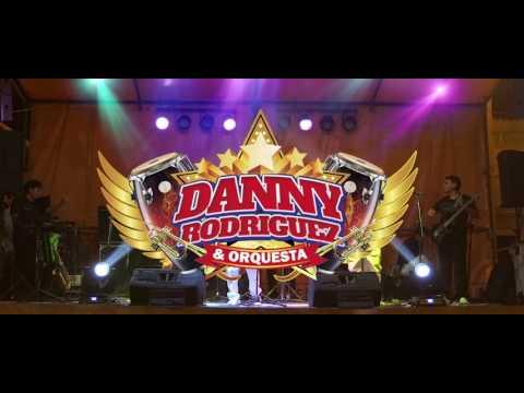 DANNY RODRIGUEZ Y ORQUESTA - MIX CIELO GRIS