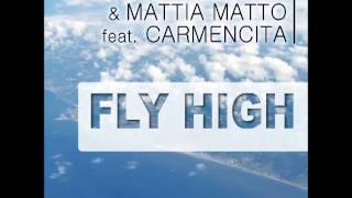 "Dj Vaven & Mattia Matto feat Carmencita - Fly High (Club Mix; ""Xperiment""-Unique-Version-Matto)"
