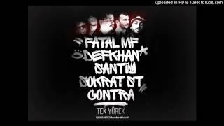 Fatal MF feat  Defkhan ft  Santi ft  Sokrat ft  Contra - Tek Yurek Resimi