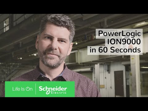 PowerLogic ION9000 Advanced Power Quality Meters In 60 Seconds | Schneider Electric