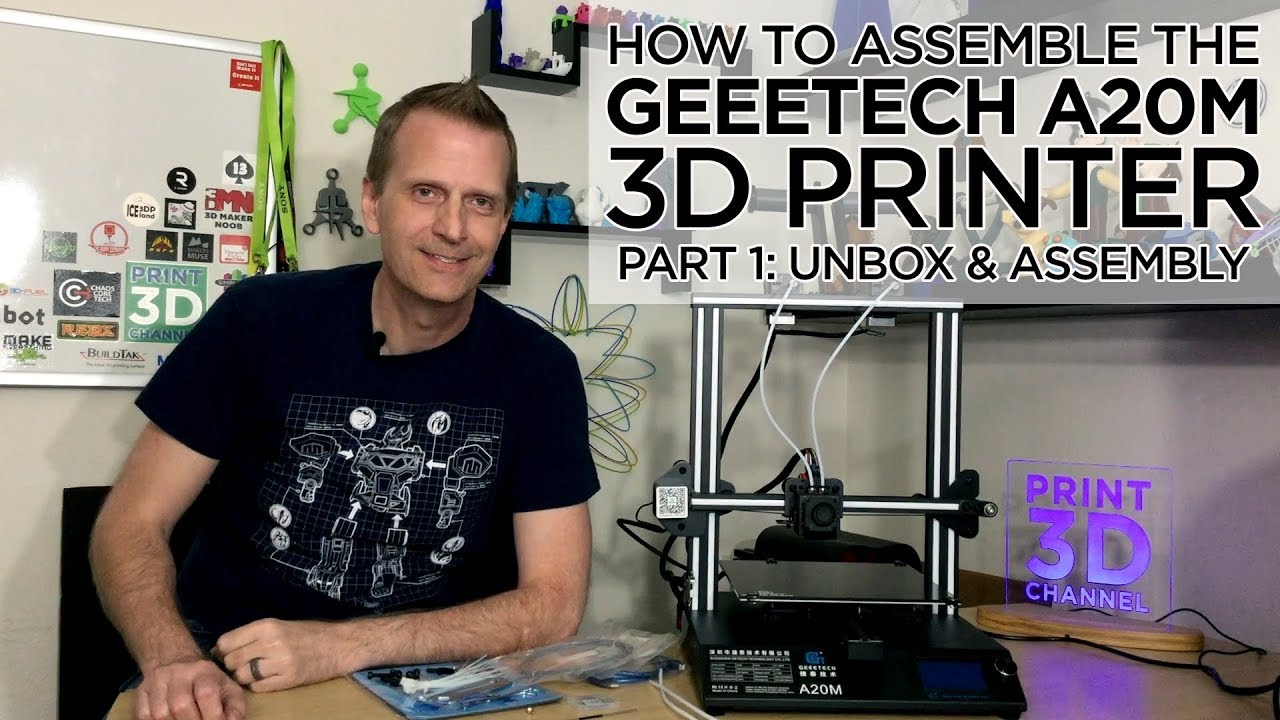 How To Assemble The @Geeetech A20M 3D Printer: Part 1 - Unbox & Assemble