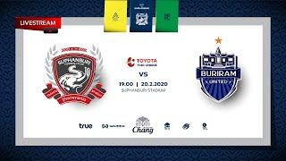 MainStand X SuphanburiFC   Live   สุพรรณบุรี เอฟซี v บุรีรัมย์ ยูไนเต็ด 20/02/21