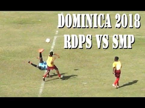 DOMINICA RDPS vs DOMINICA SMP FOOTBALL FINALS 2018 SEMI- HIGHLIGHTS