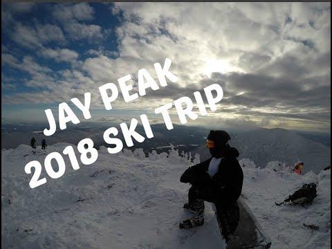 JAY PEAK 2018 SKI TRIP