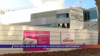 Yvelines | Etat des lieux des chantiers à Montigny-le-Bretonneux