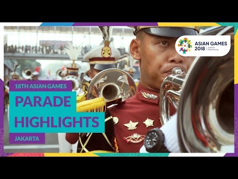 18th Asian Games Parade Highlights - Jakarta