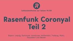Rasenfunk Coronyal: Teil 2 –Wie gehen die Bundesligavereine mit Corona um?