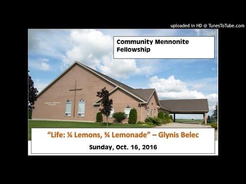 """Life:  1/4 Lemons, 3/4 Lemonade"" - Glynis Belec - Sunday, Oct. 23, 2016"