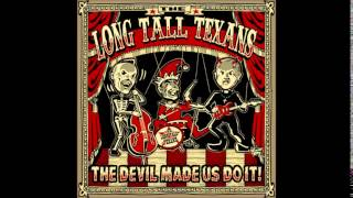 Long Tall Texans - I Hate Myself