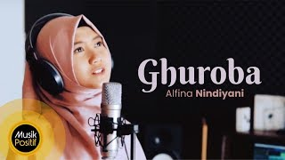 Alfina Nindiyani - Ghuroba (Cover Music Video)