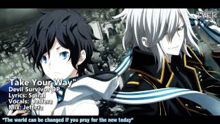 "ENGLISH Devil Survivor 2 OP - ""Take Your Way"" [Jefferz]"