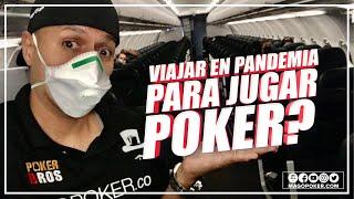 Viajar en Pandemia para jugar Poker?