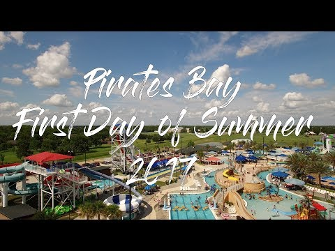 First Day of Summer 2017   Pirates Bay Waterpark, Baytown TX