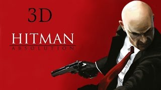 Hitman Absolution Terminus Playthrough 3D SBS 1080p