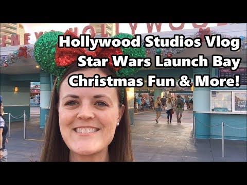 Hollywood Studios Vlog   Star Wars Launch Bay, Christmas Fun and More!   Walt Disney World