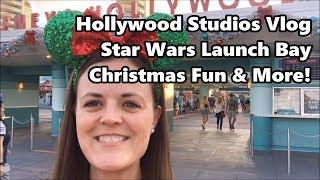 hollywood-studios-vlog-star-wars-launch-bay-christmas-fun-and-more-walt-disney-world