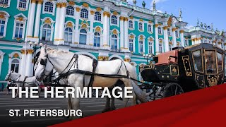 Famous Landmarks of St. Petersburg   The State Hermitage Museum