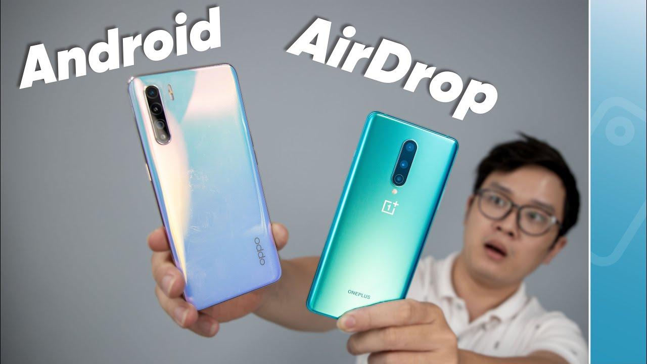 Cuối cùng điện thoại Android cũng có AIRDROP!!