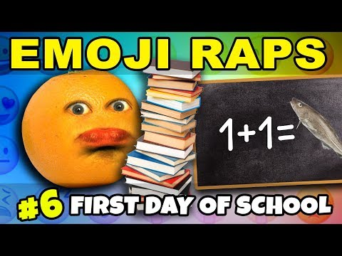 Annoying Orange – EMOJI RAPS #6: First Day of School 📝😡👎
