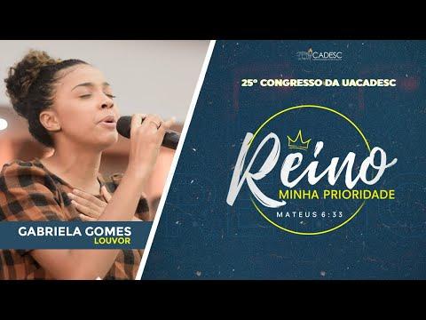 25º Congresso da UACADESC - Gabriela Gomes l Deus Proverá