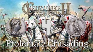 Ck2 - Crusading to restore the Hellenic Ptolemaic Kingdom 4