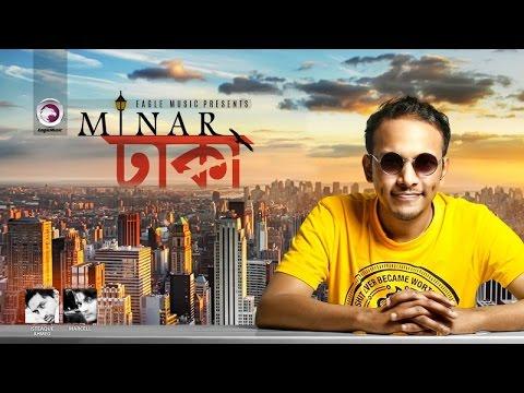 Dhaka | Minar Rahman | ঢাকা | Lyric Video | Eagle Music