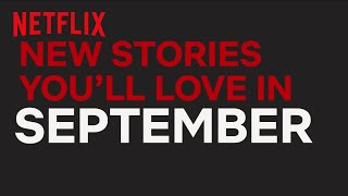 New to Netflix New Zealand | September | Netflix
