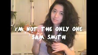SAM SMITH (Uke How-to) I'm Not The Only One // Chords & Strumming Pattern Mp3
