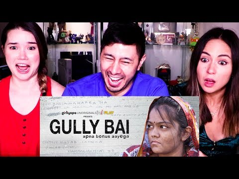 GULLY BAI | Gully Boy Spoof | Girliyapa | Reaction!