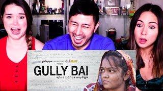 GULLY BAI   Gully Boy Spoof   Girliyapa   Reaction!