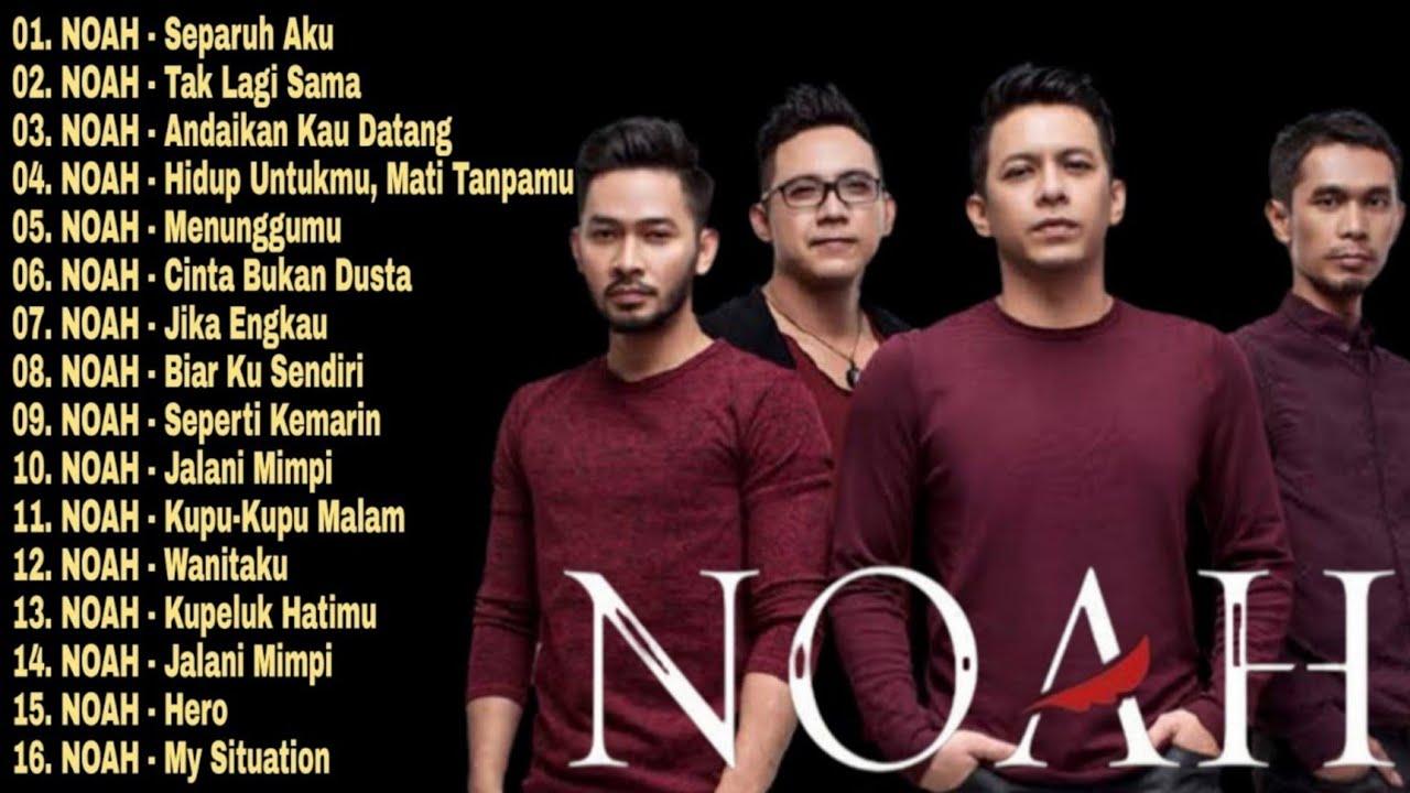 Noah Full Album The Best | Album Noah Terbaru 2020 Tanpa Iklan | Lagu Pop 2000an indonesia | Mp3