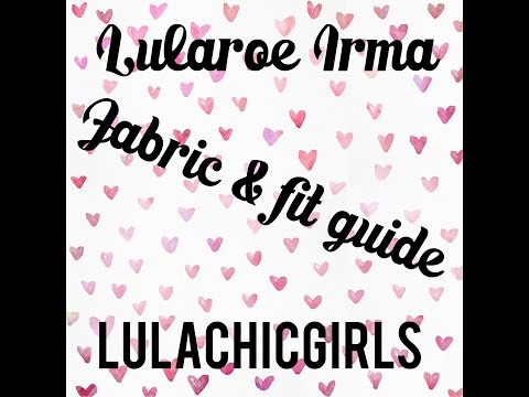 Lularoe Irma Fabric & Fit Guide!! Style