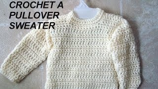 Repeat youtube video UNISEX PULLOVER SWEATER, how to crochet, clothing, adults, children