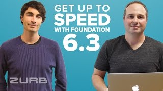 Foundation Meetup: Getting Up to Speed with v6.3!