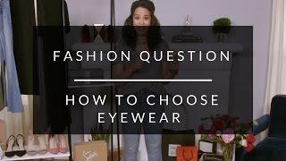 How To Choose Stylish Eyeglasses