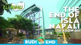 THE END OF ISLA NAPALI - Season 01 Finale - Rudi Rennkamel
