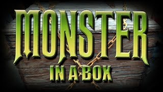 Monster In A Box Tutorial