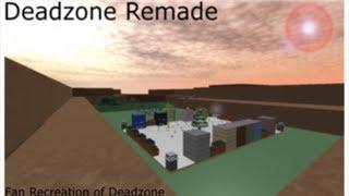 Roblox: Deadzone Remade Part 1 - New Beginnings