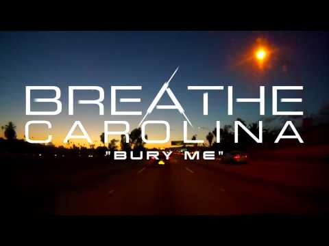 Breathe Carolina - Bury Me (Stream)