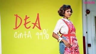 DEA - Cinta 99% (Live at GADISmagz)