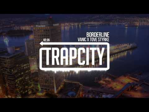 Vanic x Tove Styrke - Borderline from YouTube · Duration:  4 minutes 17 seconds