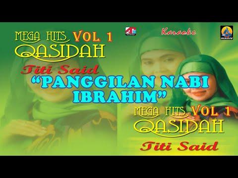 Titi Said - Panggilan Nabi Ibrahim (Karaoke) - Qasidah Vol 1