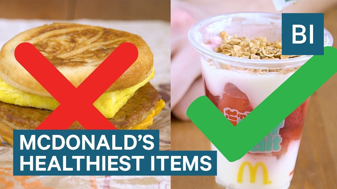 The Healthiest Things You Can Get At Mcdonald S Youtube
