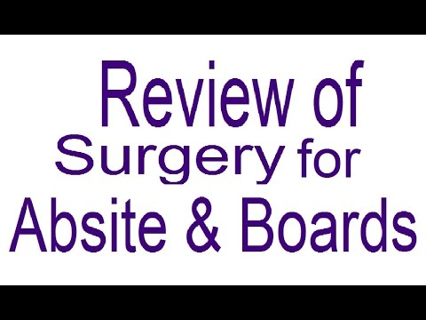 SUR04.Review of Surgery for ABSITE & Boards